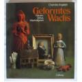 Charlotte Angeletti - Geformtes Wachs Kerzen , Votive , Wachsfiguren , vydání Mnichov 1980
