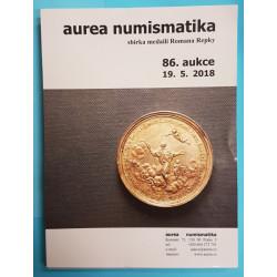 Aurea - aukční katalog 86. aukce - sbírka medailí Romana Repky 19.5.2018